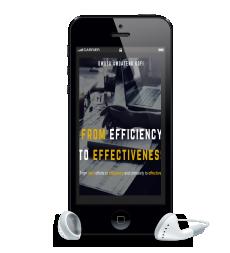 EFFICIENCY TO EFFECTIVENESS